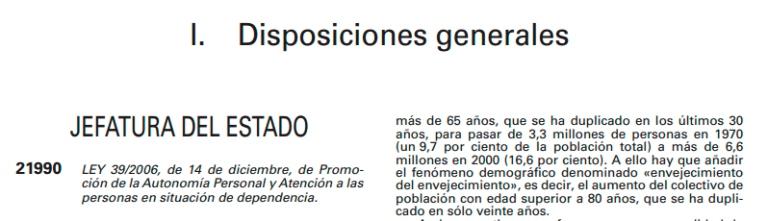 Detalle de la Ley 39/2006, de 14 de diciembre, de Promoción de la Autonomía Personal y Atención a las personas en situación de dependencia