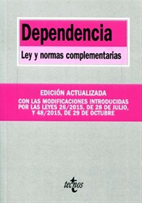 Portada de la obra 'Dependencia: Ley y normas complementarias'