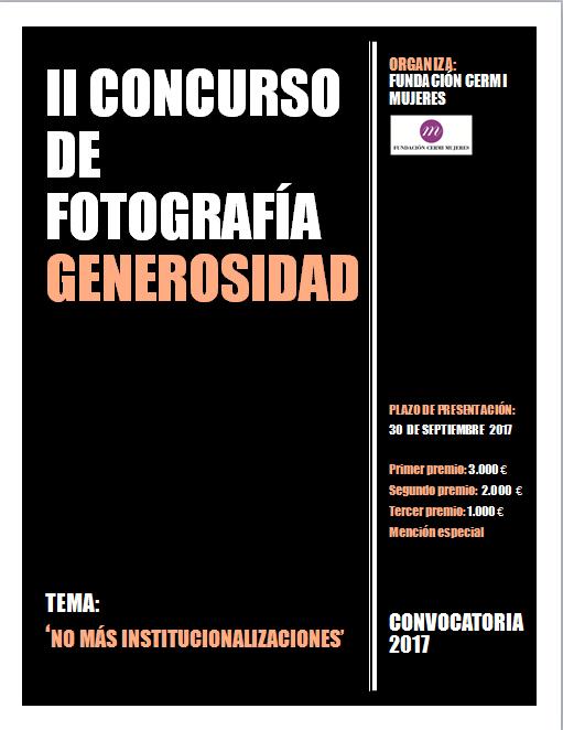 """Cartel del II Concurso de Fotografía Generosidad: """"No más institucionalizaciones"""""""