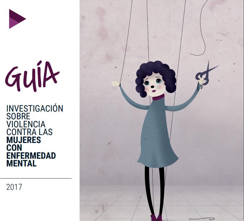 Portada de la guía/investigación sobre violencia contra las mujeres con enfermedad mental