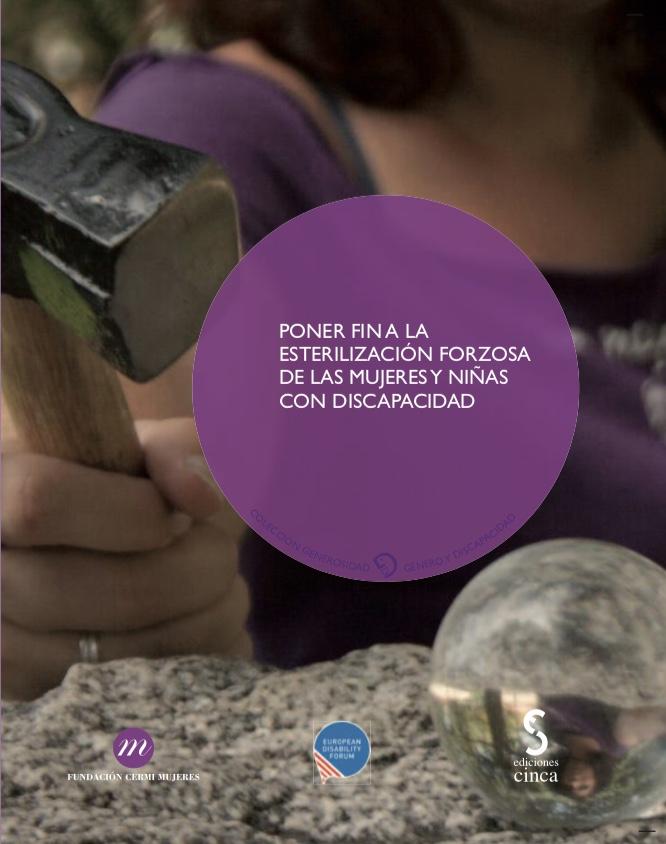 Portada del informe 'Poner fin a la esterilización forzosa de las mujeres y niñas con discapacidad'