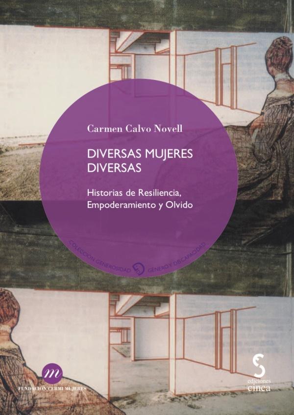 """Portada de """"Diversas Mujeres Diversas"""", de Carmen Calvo Novell, nuevo título de la colección Generosidad de CERMI Mujeres"""