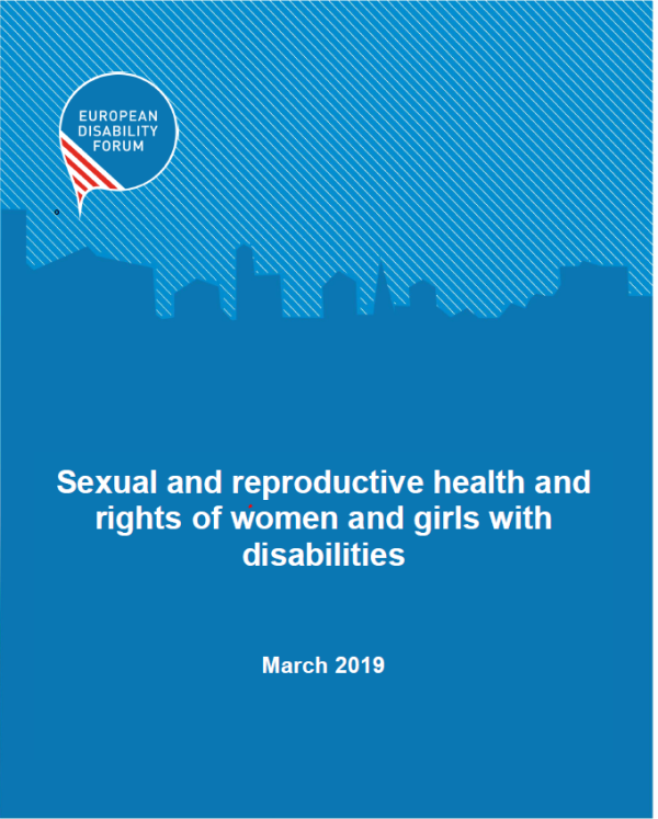 El Comité de Mujeres del Foro Europeo de la Discapacidad presenta su posicionamiento en relación a la salud y derechos sexuales y reproductivos de las mujeres y niñas con discapacidad
