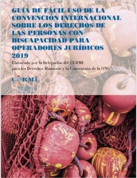 El CERMI publica una guía de fácil uso de la Convención de la ONU de discapacidad para operadores jurídicos