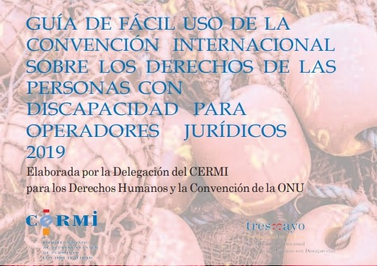 Detalle de la guía de fácil uso de la Convención de la ONU de discapacidad para operadores jurídicos