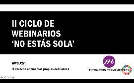 """CERMI Mujeres reclama que las mujeres con discapacidad puedan tomar sus propias decisiones """"con independencia y libertad"""""""