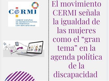 """El movimiento CERMI señala la igualdad de las mujeres como el """"gran tema"""" en la agenda política de la discapacidad"""