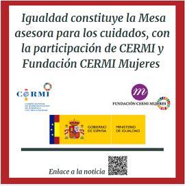 Cartel Igualdad constituye la Mesa asesora para los cuidados, con la participación de CERMI y Fundación CERMI Mujeres